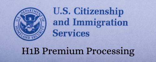 USCIS Starts Premium Proc…